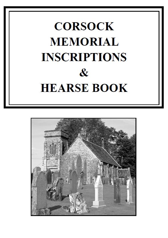 Corsock Churchyard MI 2012 and Hearse Book