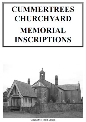 Cummertrees Churchyard Memorial Inscriptions 2019