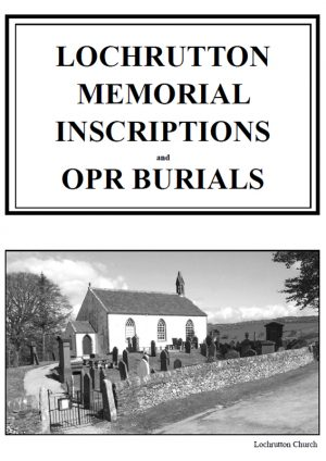 Lochrutton Churchyard MI 2013 and OPR Burials
