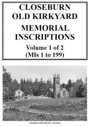 Closeburn 2019 Memorial Inscriptions Vol 1