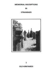 Stranraer Old Kirkyards MI 2018