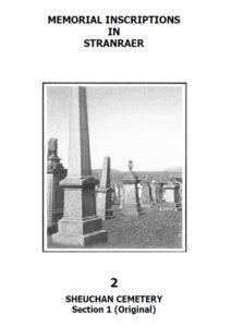 Stranraer Sheuchan Memorial Inscriptions Sect 1 2018